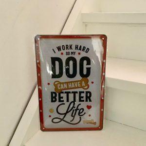 Decoratiebord honden quote
